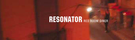 "Resonator Album ""Red Room Diner"""